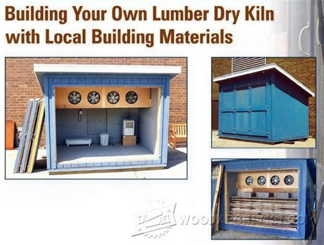 trick and tips to build your own cabin cheap plans all building your own lumber kiln woodwork woodworking