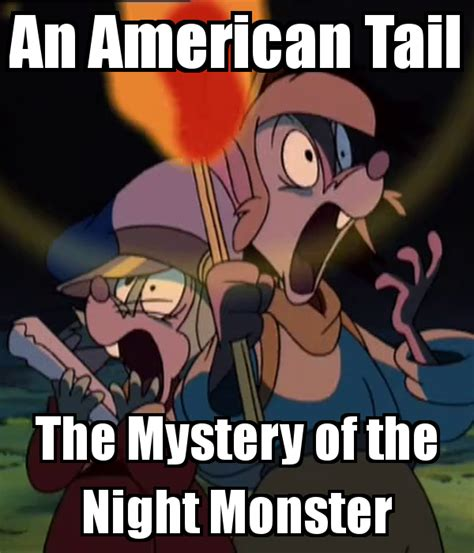 the mystery of the an american tail the mystery of the night monster poster zack keep calm o matic