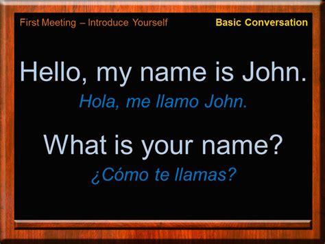 preguntas mas comunes en ingles con pronunciacion conversaci 243 n b 225 sica en ingl 233 s introduce yourself in