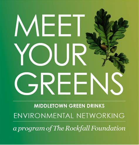 Your Greens by Meet Your Greens Middletown Green Drinks The Rockfall