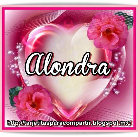 imagenes que digan feliz cumpleaños alondra ღღtarjetitasღღ nombres en corazon rosa