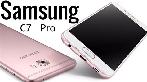 samsung galaxy c7 new mobile photos new samsung galaxy c7 pro first look 2017 youtube