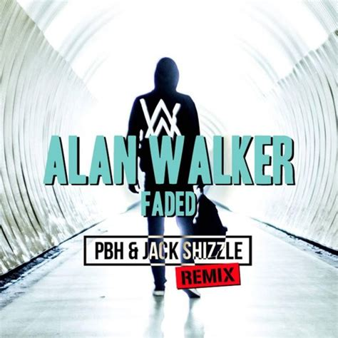 download mp3 free faded alan walker alan walker faded pbh jack shizzle remix buy