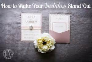 how to make your invitation stand out - How To Make Your Wedding Invitations Stand Out