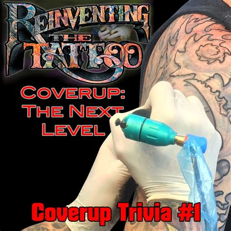 tattoo cover up questions coverup trivia question 1 tattoonow