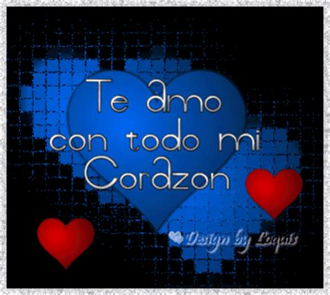 amor te amo con to do mi corazon te amo con todo mi coraz 243 n