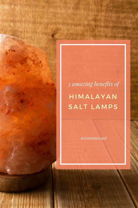 What Are The Benefits Of A Salt L by 5 Amazing Benefits Of Himalayan Salt Ls Seven Roses