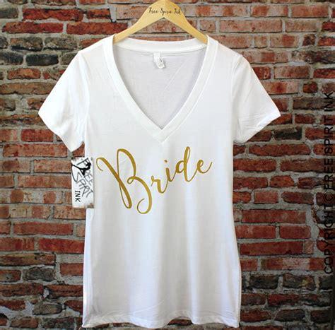 Kaos T Shirt Bridal Shower t shirt bridal shower gift shirt