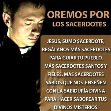 imagenes de sacerdotes orando frasesparatumuro com oraci 243 n por los sacerdotes en el