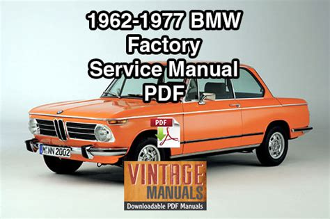 old cars and repair manuals free 2002 bmw 525 interior lighting 1962 1977 bmw 1502 1602 1802 2002 2002a 2002 ti 2002 tii service manual vintagemanuals