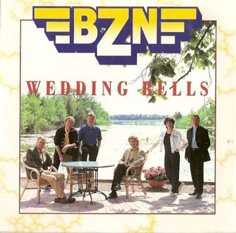 Wedding Bells Are Ringing Bluebirds Are Singing by Bzn Wedding Bells Top 40