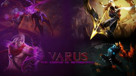 lol lol varus league of legends wallpaper varus desktop wallpaper