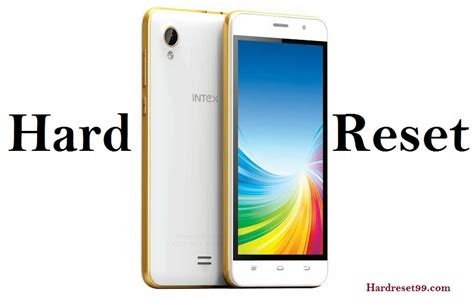 android mobile reset intex android mobile list reset factory reset