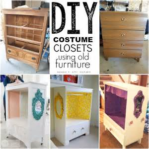 Dresser And Armoire Repurposing Old Furniture Kid Friendly Ideas Playtivities