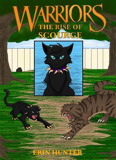 warriors the rise of scourge rise of scourge by shadowclawz on deviantart