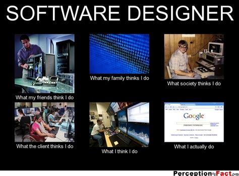 Meme Software - software designer what people think i do what i