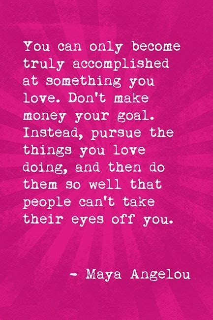 Poster A2 Quotes Motivasi Angelou you can only become truly accomplished angelou quote motivational poster angelou