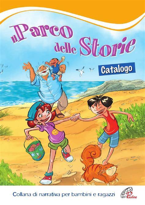 libreria le paoline nuovo catalogo parco delle storie narrativa per bambini e