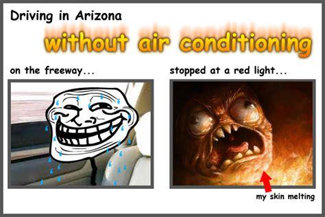 Arizona Heat Meme - funny jaret s blog