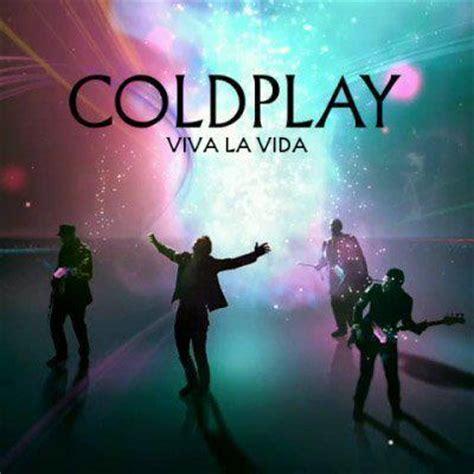 download mp3 coldplay viva la vida live lyrics coldplay paradise viva la vida image 678245