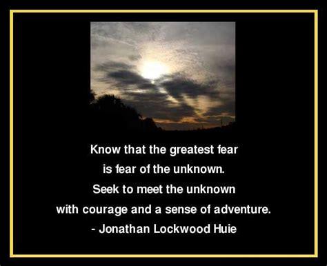 bio jonathon lock wood hue fear of the unknown quotes quotesgram