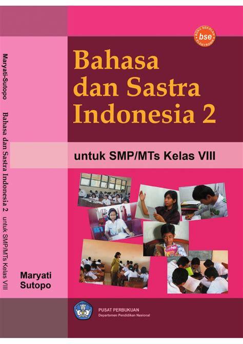 Bahasa Indonesia Smp Mts Kelas Viii kelas viii smp bahasa indonesia maryati