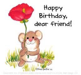 birthday card for dear friend happy birthday dear friend happy birthday