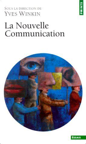 pierre yves winkin t 233 l 233 charger la nouvelle communication yves winkin pdf