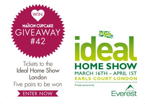 Home Show Giveaways - giveaway 42 closed win ideal home show tickets five pairs maison cupcake