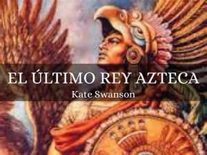 imagenes rey azteca cuauht 233 moc by kate swanson