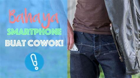 Celana Cowok Koyak awas sering taruh smartphone di kantong celana bisa bikin cowok gak subur loh genmuda