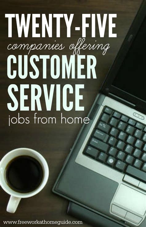 25 companies offering customer service from home