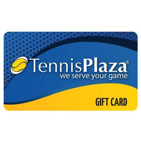 Plaza Gift Card - tennis plaza 50 gift card