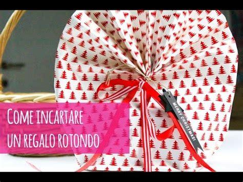 Come Incartare Un Regalo Modo Originale by Come Incartare Un Regalo Rotondo