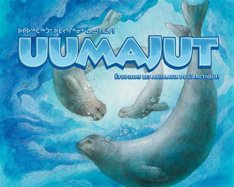 arctic cold arctic series volume 1 books uumajut learn about arctic wildlife volume 1