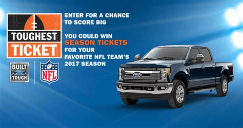 ford toughest ticket sweepstakes 2017 fordtoughestticket com - Nfl Ford Sweepstakes