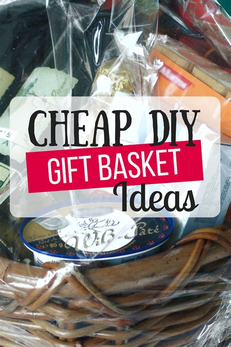cheap diy gift baskets the busy budgeter