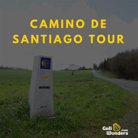 Camino De Santiago Tours by Booking My Camino De Santiago Tour Details To Consider