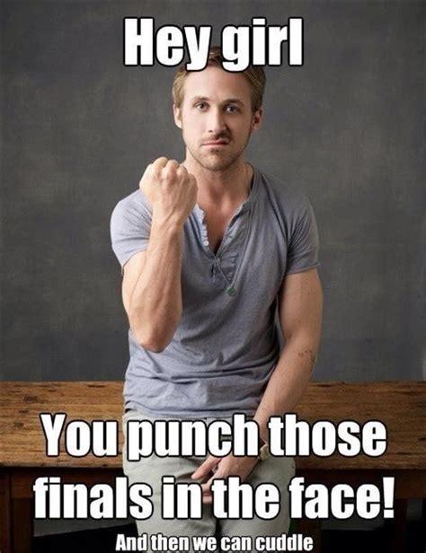 Ryan Gosling Study Meme - 17 best images about study motivation on pinterest study