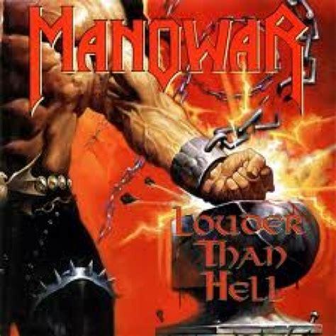 best album manowar louder than album by manowar best albums