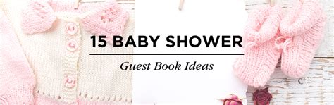 Guest Book Baby Shower Ideas by 14 Sweet Baby Shower Guest Book Ideas Shutterfly