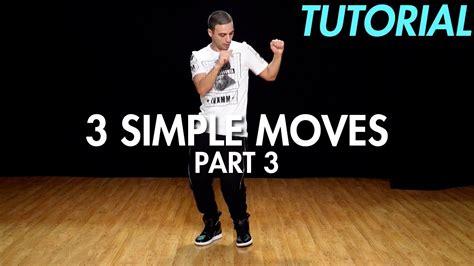 tutorial dance simple 3 simple dance moves for beginners part 3 hip hop dance