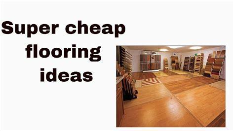 Super cheap flooring ideas   YouTube