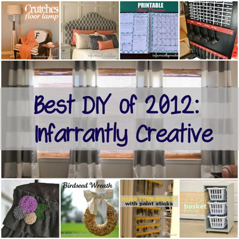 top diy projects best diy projects of 2012 infarrantly creative