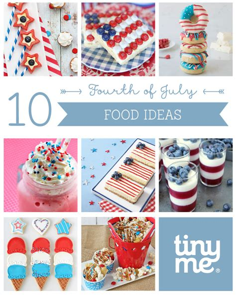 in july food ideas 10 fourth of july food ideas tinyme