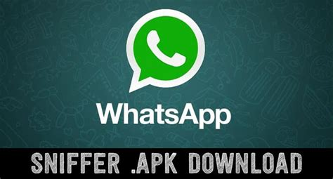 whatsapp sniffer pro apk step by step guide for hack whatsapp with sniffer apk
