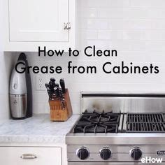 grease cleaner for kitchen cabinets 25 best ideas about cabinet cleaner on pinterest