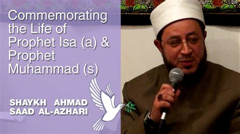 prophet muhammad biography youtube commemorating the life of prophet isa a prophet