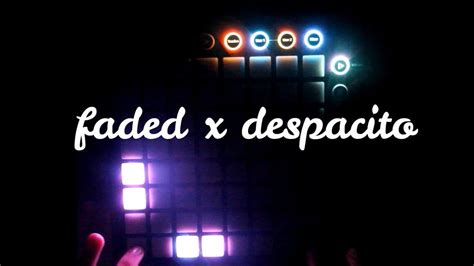 despacito unipad faded x despacito launchpad cover unipad project
