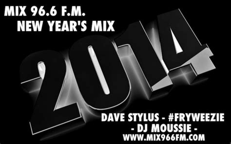 new year mix mix966fm the station 2014 new years mix